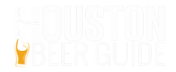 Houston Beer Guide