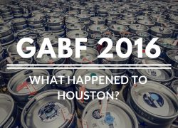GABF 2016 Wrap-Up: What happened to Houston?