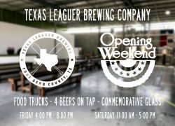It's Opening Weekend for Texas Leaguer Brewing Company