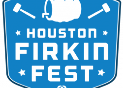 Houston Firkin Fest – Preview